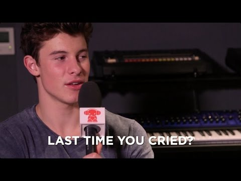 When was the last time Shawn Mendes cried?
