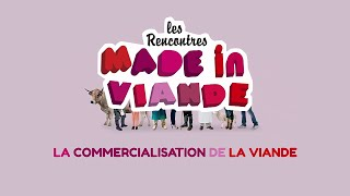 Made in viande 2014 - Commercialisation