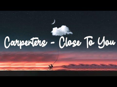 Carpenters - Close To You (lyric video)