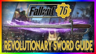 FALLOUT 76 Rare Weapon Guide - Revolutionary Sword (Plans + Location)