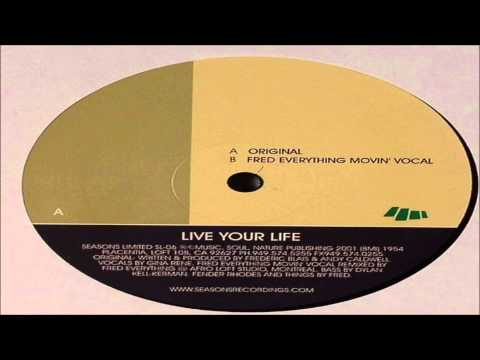 Andy Caldwell - Live Your Life (Fred Everything Movin' Vocal)
