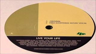 Andy Caldwell - Live Your Life (Fred Everything Movin