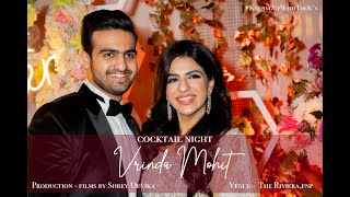Journey of Love | Cocktail Night Vrinda & Mohit | Films by Shrey Devika | FnPGradens