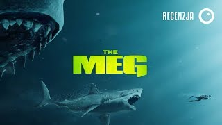 The Meg, czyli STATHAM kontra REKIN - Recenzja #406