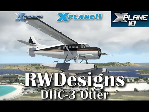 RWDesigns DHC-3 Otter For X-plane 11 & 10