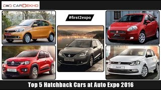#first2expo : TOP 5 Hatchback at Auto Expo 2016   CarDekho.com