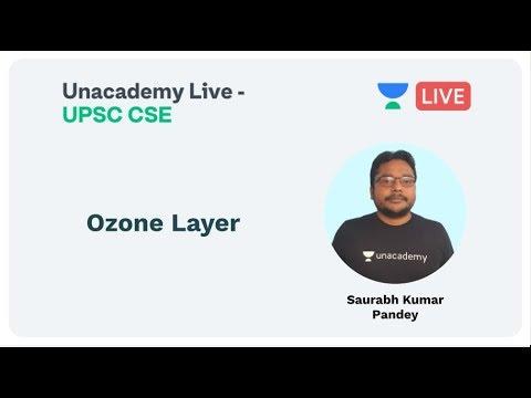 Download Ozone Layer | UPSC CSE/IAS 2020 | by Saurabh Kumar Pandey