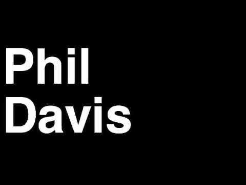 How to Pronounce Phil Davis Light Heavyweight Fighter UFC MMA TKO KO Knock Out Punch Hit