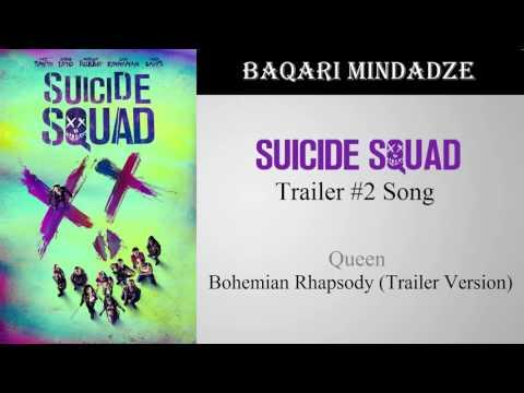 Suicide Squad Trailer 2 Song   Bohemian Rhapsody