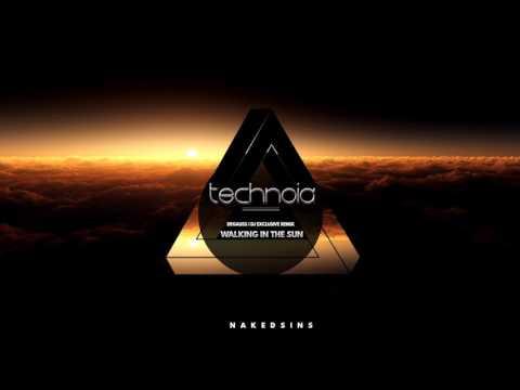 Degauss - Walking In The Sun (Technoia DJ Remix)