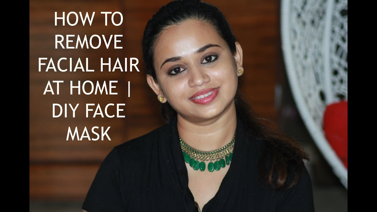 How to remove Facial Hair at Home
