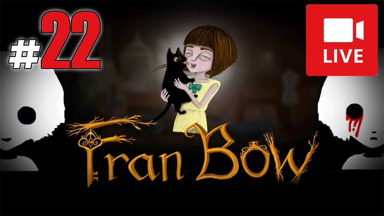 "[Archiwum] Live – Fran Bow! (12) – [1/3] – ""Pudełko i Mabuka"""