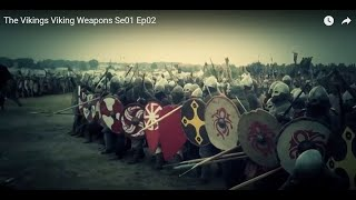 The Vikings documentary:  Viking Weapons
