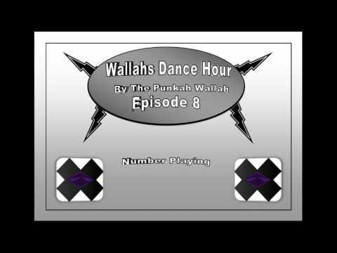 Wallahs Dance Hour #8