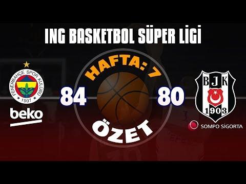 BSL 7. Hafta Özet | Fenerbahçe Beko 84-80 Beşiktaş Sompo Sigorta