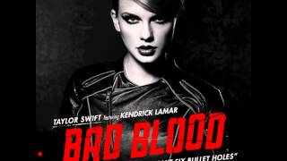Taylor Swift - Bad Blood (Without Kendrick Lamar) Audio