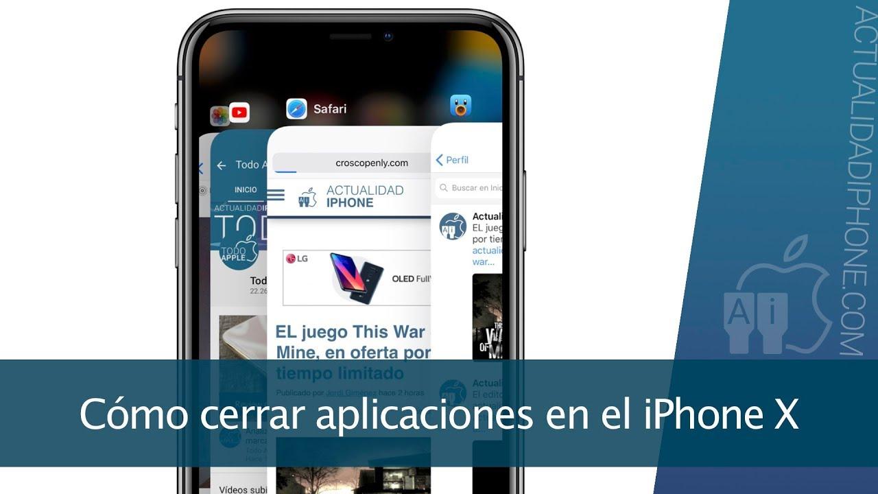 ¿Cómo cerrar apps en iPhone X? - parentesis.com