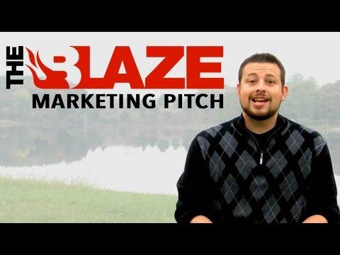 The Blaze Marketing Pitch - Chris Ford