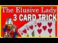 Easy Three Card Trick - Elusive Lady Mind Blowing Magic with 3 Cards