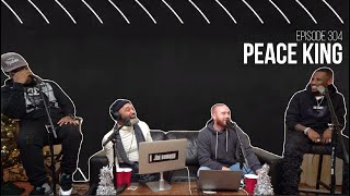 The Joe Budden Podcast Episode 304 | Peace King
