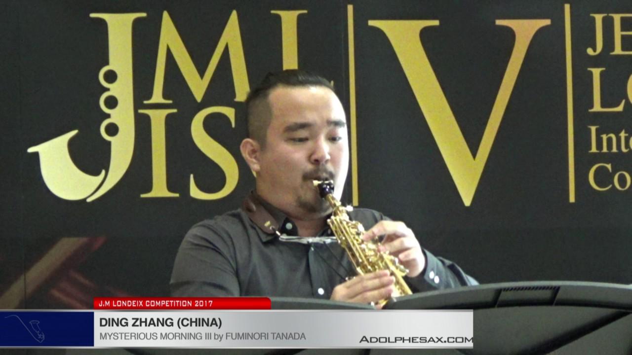 Londeix 2017 - Ding Zhang (China) - Mysterious Morning III by Fuminori Tanada