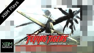 XBM Plays Flying Tigers - Shadows Over China on Xbox One