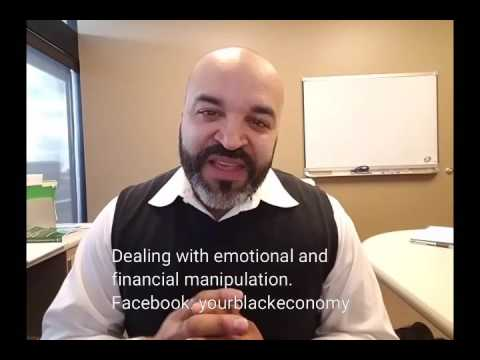 Dealing with Emotional and Financial Manipulation
