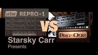 U-he Repro-1 vs Pro-One