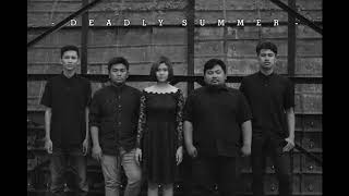 Deadly Summer - Get Out Of My Way (Banyuwangi Post Hardcore)