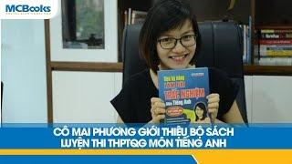 Review Đánh Giá Bộ Sách Luyện Thi Tiếng Anh THPTQG Cô Mai Phương