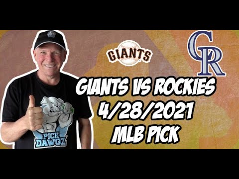 San Francisco Giants vs Colorado Rockies 4/28/21 MLB Pick and Prediction MLB Tips Betting Pick