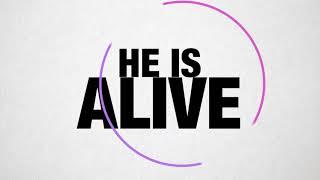 LYRICS (He is Alive)