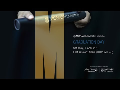 Monash Malaysia Graduation Day on 7 April 2018 (First Session)
