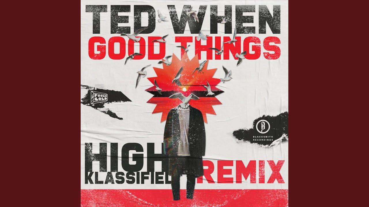 Good Things (High Klassified Remix)