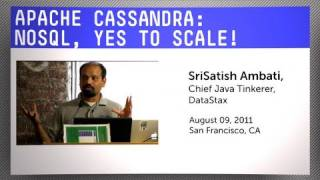 Apache Cassandra: noSQL, Yes to Scale