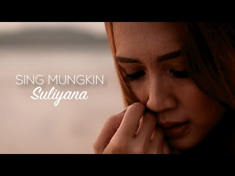 Suliyana - Sing Mungkin (Official Music Video)