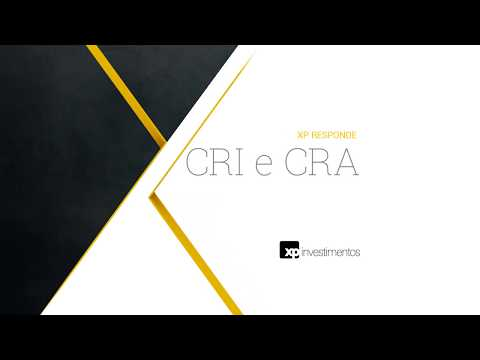 XP RESPONDE: CRI e CRA