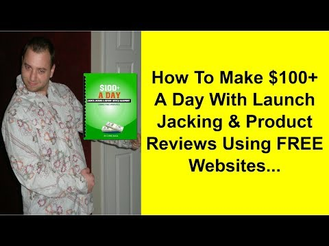 Lanch Jacking And Review Article Blueprint! How to Make $100+ a Day Easy And Get First Page Rankings