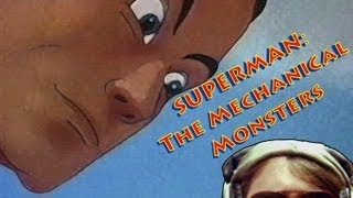 Superman: The Mechanical Monsters Thumbnail