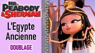 vuclip M. Peabody et Sherman - L'Egypte Ancienne (Fandub by Jefon Martinez & Michiyo)
