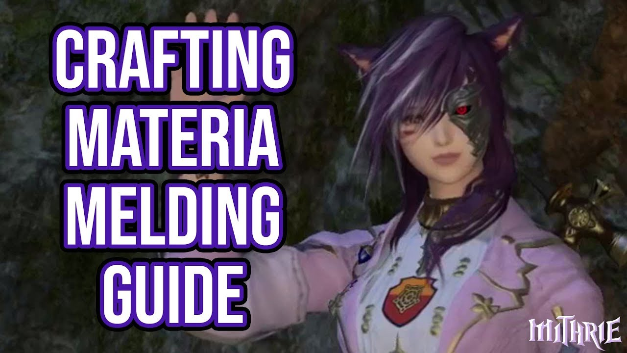 FFXIV 2 38 0414 Crafting Gear Materia (Melding Guide)