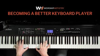 Becoming A Better Keyboard Player - LAYERING Pt1