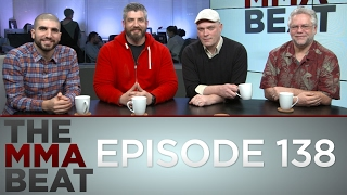 The MMA Beat: Episode 138