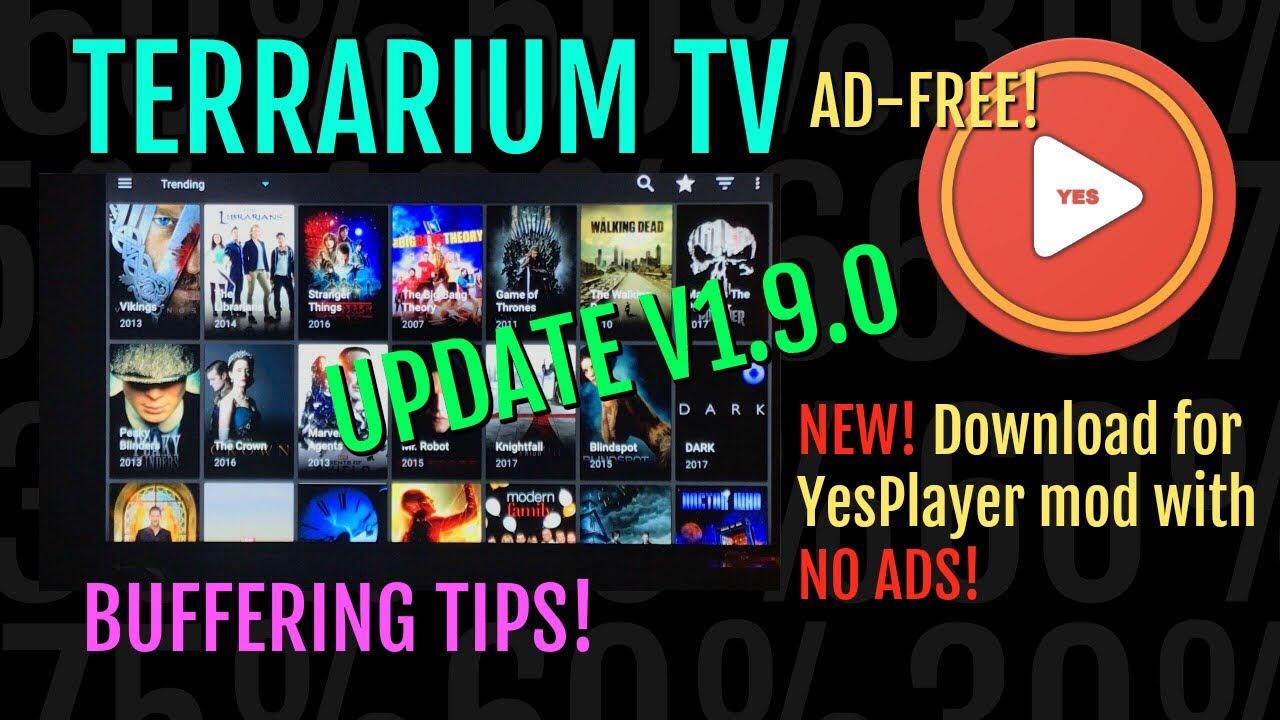 Terrarium Tv Update V1 9 0 No Ads New No Ads Yesplayer Download