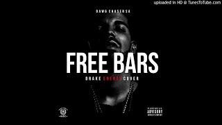 Dawg Chaser SA - Free Bars ( Drake - Energy Cover)