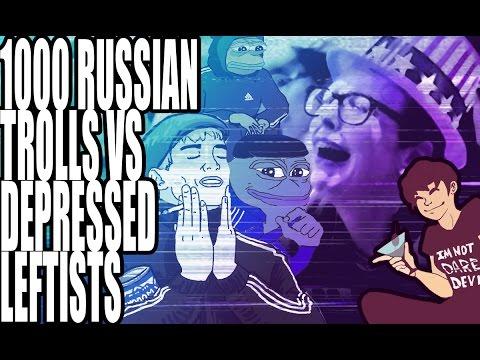 1000 Russian Trolls VS Depressed Leftists