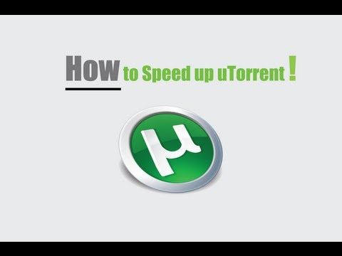 How To Speed Up UTorrent On Mac & PC