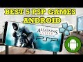 BEST 5 PSP GAMES ANDROID MUST WATCH