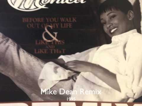 Before you walk of my life (Mike Dean Remix)/Monica