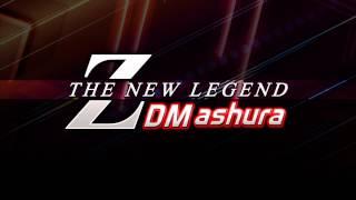 dm ashura z the new legend long ver